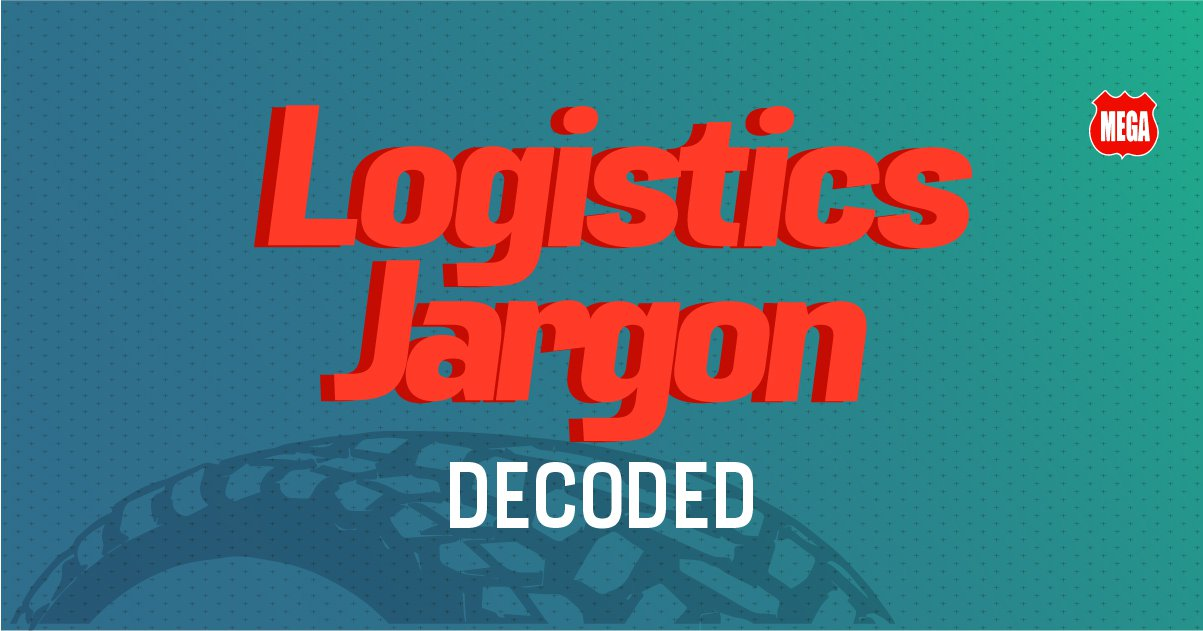 Logistics Jargon Decoded